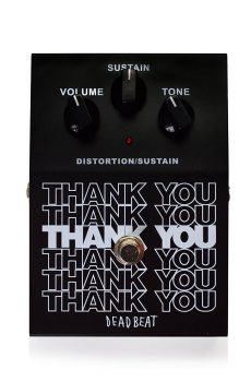 THANK YOU Distortion and Sustain Effect Pedal by Deadbeat Review